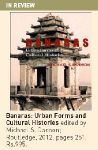 Banaras Urban Forms and Cultural Histories